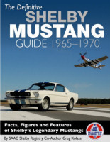 Definitive Shelby Mustang Guide